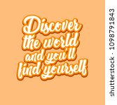 discover the world motivation... | Shutterstock .eps vector #1098791843