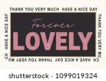 forever lovely. thank you very... | Shutterstock .eps vector #1099019324