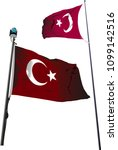 description  turkish flag on...   Shutterstock .eps vector #1099142516