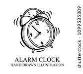 alarm clock. hand drawn alarm...   Shutterstock .eps vector #1099535309