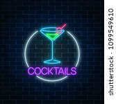 neon cocktail sign in circle... | Shutterstock .eps vector #1099549610