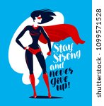 supergirl  superhero stands....   Shutterstock .eps vector #1099571528