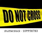 Crime Scene Police Line Do Not...