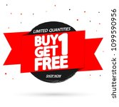 buy 1 get 1 free  sale tag ... | Shutterstock .eps vector #1099590956