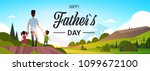 happy father day family holiday ... | Shutterstock .eps vector #1099672100