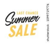 last chance summer sale... | Shutterstock .eps vector #1099719776