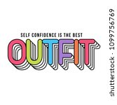 outfit slogan for t shirt... | Shutterstock .eps vector #1099756769