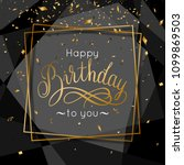 birthday congratulations... | Shutterstock .eps vector #1099869503