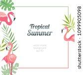 tropical flamingo template...   Shutterstock .eps vector #1099905098