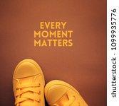 every moment matters... | Shutterstock . vector #1099935776