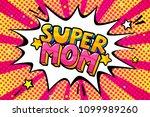 super mom message in sound... | Shutterstock .eps vector #1099989260