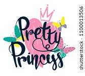 pretty princess. girlish t... | Shutterstock .eps vector #1100013506
