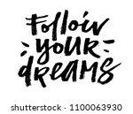 """follow your dreams"".... | Shutterstock .eps vector #1100063930"