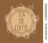 concept with coffee and tea... | Shutterstock .eps vector #1100300060