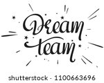 Dream Team Handwritten Phrase ...
