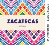 zacatecas  mexican state ... | Shutterstock .eps vector #1101051329