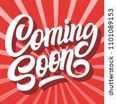 coming soon brush hand... | Shutterstock .eps vector #1101089153