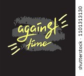 against time   handwritten... | Shutterstock .eps vector #1101313130