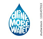 drink more water. hand drawn... | Shutterstock .eps vector #1101457013