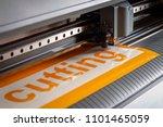 cutting plotter close up. the... | Shutterstock . vector #1101465059