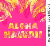 aloha hawaii lettering for t...   Shutterstock . vector #1101557246