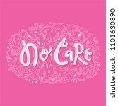 no care phrase with doodle... | Shutterstock .eps vector #1101630890
