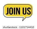 join us speech bubble on white... | Shutterstock .eps vector #1101714410