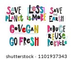 save planet go vegan reuse... | Shutterstock .eps vector #1101937343