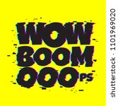 wow boom oops. comic text...   Shutterstock .eps vector #1101969020