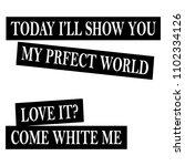 stylish trendy slogan tee t...   Shutterstock .eps vector #1102334126