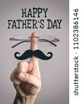 happy father s day concept ... | Shutterstock . vector #1102386146