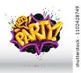 let's party vector speech... | Shutterstock .eps vector #1102428749