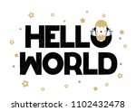 card with lettering hello world ... | Shutterstock .eps vector #1102432478