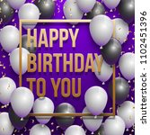 happy birthday illustration  ... | Shutterstock . vector #1102451396