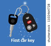 first car key with key holder... | Shutterstock . vector #1102464728