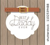 happy fathers day card with... | Shutterstock .eps vector #1102539488