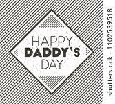 happy fathers day card emblem | Shutterstock .eps vector #1102539518
