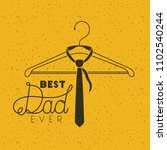 happy fathers day with necktie... | Shutterstock .eps vector #1102540244