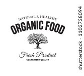 organic natural and healthy... | Shutterstock .eps vector #1102738094