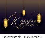 ramadan kareem islamic greeting ... | Shutterstock .eps vector #1102809656