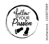 follow your passion. | Shutterstock .eps vector #1103075009
