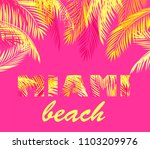 miami lettering for t shirt... | Shutterstock . vector #1103209976