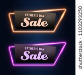father's day neon sale sign... | Shutterstock .eps vector #1103293250