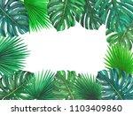 tropical leaves frame... | Shutterstock . vector #1103409860