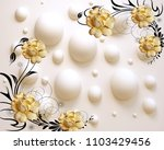 3d golden flower art. | Shutterstock . vector #1103429456