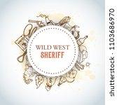 wild west background. american... | Shutterstock .eps vector #1103686970