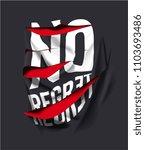 no regret slogan on ripped... | Shutterstock .eps vector #1103693486