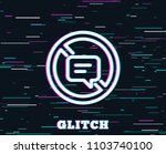 glitch effect. stop talking... | Shutterstock .eps vector #1103740100
