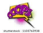 omg ouch oops comic text speech ... | Shutterstock .eps vector #1103763938