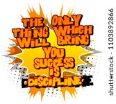 the only thing which will you... | Shutterstock .eps vector #1103892866